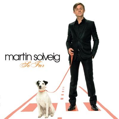 So Far - Martin Solveig