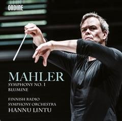 Mahler: Symphony No. 1 in D Major & Blumine