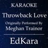 Throwback Lov (Originally Performed by MeghanTrainor) [Karaoke No Guide Melody Version] - Single - EdKara