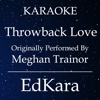 Throwback Lov (Originally Performed by MeghanTrainor) [Karaoke No Guide Melody Version] - Single