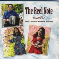 The Reel Note by Mick, Louise and Michelle Mulcahy on Apple Music