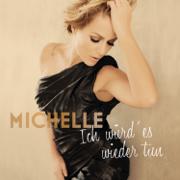 Ich würd' es wieder tun (Deluxe) - Michelle - Michelle