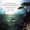 Aleksandra Vrebalov: The Sea Ranch Songs, Kronos Quartet