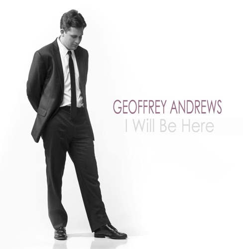 Geoffrey Andrews - I Will Be Here (feat. Lauren Daigle) - Single