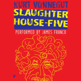 Slaughterhouse-Five (Unabridged) audiobook