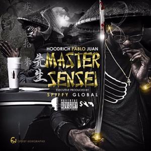 Master Sensei - HoodRich Pablo Juan - HoodRich Pablo Juan