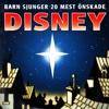 Barn sjunger 20 mest önskade Disney - Blandade Artister