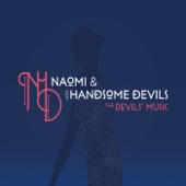 Naomi & Her Handsome Devils - Little Girl Blues