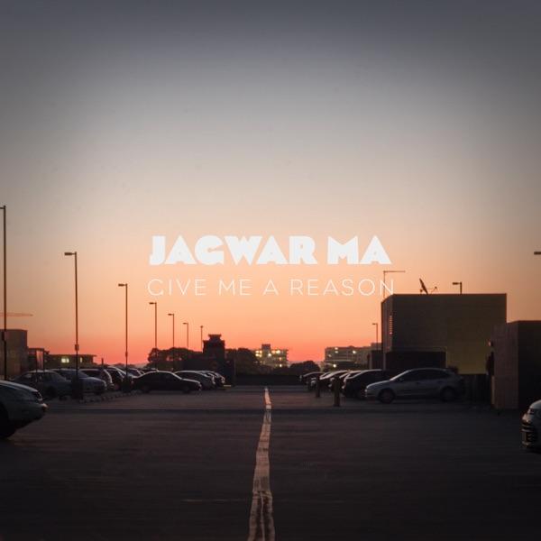 Jagwar Ma - Give Me a Reason (Radio Edit) - Single album wiki, reviews