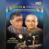 Violin & Thavil - Kunnakudi Vaidyanathan & Valayappatti A. R. Subramaniam