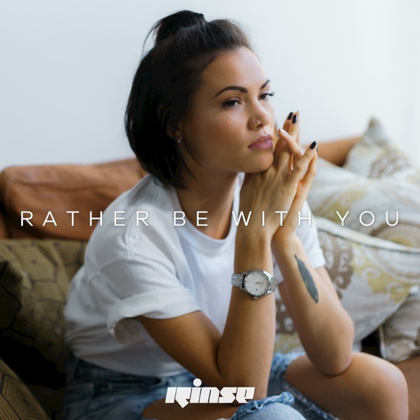 Rather Be with You - Single