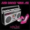 Just Dance with Me - EP - Ladies First