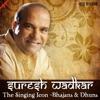 Suresh Wadkar The Singing Icon Bhajans Dhuns