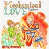 Mechanical Love Fighters - robotprins