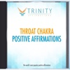 Throat Chakra Affirmations - EP - Trinity Affirmations