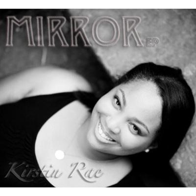 Mirror - EP - Kirstin Rae album