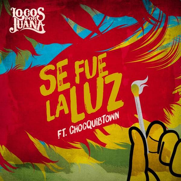 Se Fue la Luz (feat. ChocQuibTown) - Single