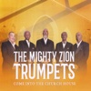 Come into the Church House - The Mighty Zion Trumpets
