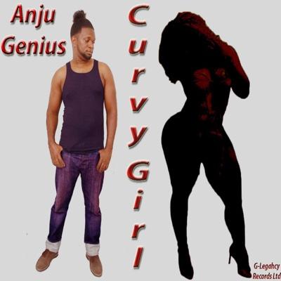 Curvy Girl - Single - Anju Genius album