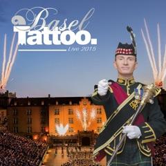 Basel Tattoo 2015 (Live)