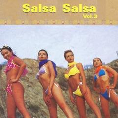 Salsa Salsa, Vol. 3