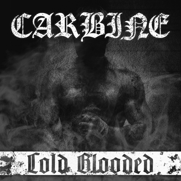 Carbine - Cold Blooded [EP] (2016)