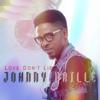 Johnny Drille - Love Don't Lie artwork