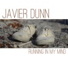 Running in My Mind - Javier Dunn