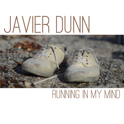Running in My Mind - Javier Dunn album