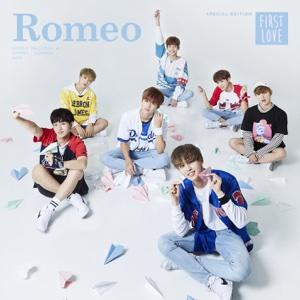 First Love - ROMEO - ROMEO
