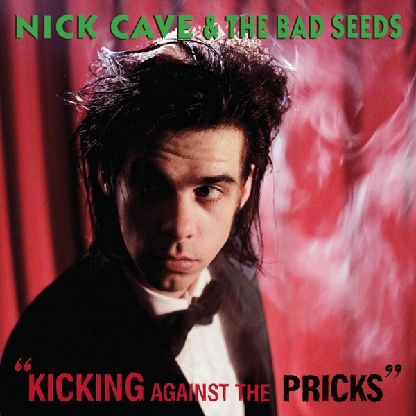 Kicking Against the Pricks (2009 Remastered Edition)