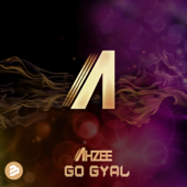 Go Gyal (Radio Edit) - Ahzee