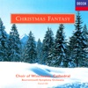 Christmas Fantasy, Choir of Winchester Cathedral & David Hill