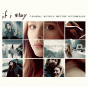 If I Stay (Original Motion Picture Soundtrack) - Various Artists - Various Artists