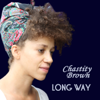Long Way - Chastity Brown