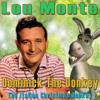 Dominick the Donkey (The Italian Christmas Donkey) [feat. Joe Reisman's Orchestra & Chorus] - Lou Monte