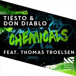 Tiësto & Don Diablo - Chemicals feat. Thomas Troelsen [Radio Edit]