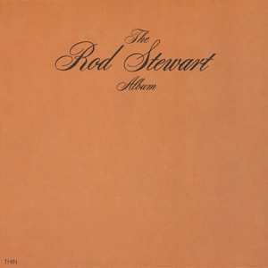 The Rod Stewart Album Mp3 Download