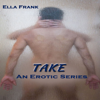 Ella Frank - Take: Temptation Series, Book 2 (Unabridged) artwork