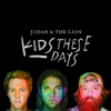 Judah & The Lion - Kids These Days Album