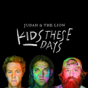 Kids These Days Mp3 Download