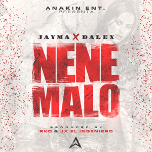 Jayma & Dalex - Nene Malo