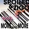 Spoiled & Zigo - More And More
