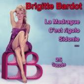 Brigitte Bardot - Je danse donc je suis