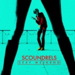 Scoundrels - Sexy Weekend