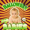 Halloween for Babies
