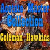 Coleman Hawkins - Don't Blame Me