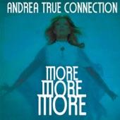 Andrea True Connection - More, More, More (Astralasia Remix)