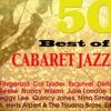 Best of Cabaret Jazz Select 50 (全曲オリジナル! ベスト・キャバレー・ジャズ・セレクト50)