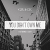 Grace - You Don't Own Me (feat. G-Eazy) artwork